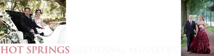 Hot Springs Wedding Ministry